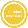 Individualprophylaxe